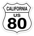 US Route 80 California Shield Sign